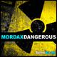 Mordax Dangerous E.P