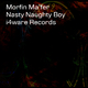Morfin Ma'fer Nasty Naughty Boy