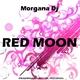 Morgana DJ Red Moon