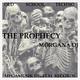 Morgana DJ The Prophecy