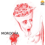 Pets by Morocha mp3 download