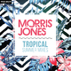 Morris Jones Tropical Summer Mixes