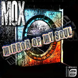 Mox - Mirror of My Soul (Inner Beats Records)