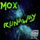 Mox Runaway