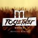 Mpire Together(Nepreno Remix)