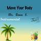 Mr. Dave G. Move Your Body - Instrumental