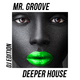 Mr. Groove Deeper House(DJ Edition)