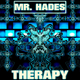Mr. Hades Therapy