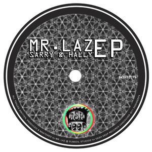 Mr. Laz - Sarry and Hally Ep (Dash Deep Records)