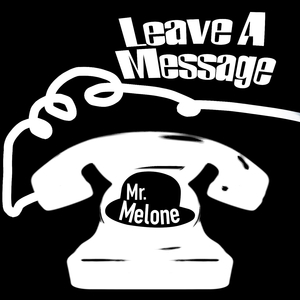 Mr. Melone - Leave a Message (Kugkmusique)