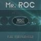 Mr. Roc Feel the pressure