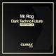 Mr. Rog - Dark Techno Future
