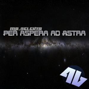 Mr.Selekta - Per Aspera Ad Astra (4Beat Records)