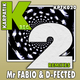 Mr Fabio & D-Fected 2 Remixes