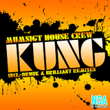 Kung by Mumsigt House Crew mp3 download