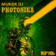 Muner DJ Photonika Ep