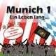 Munich 1 Ein Leben Lang