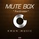 Mute Box True Emotion