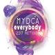 Mydca Everybody(2017 Remixes)