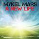 Mykel Mars A New Life