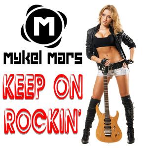 Mykel Mars - Keep On Rockin' (Bikini Sounds)