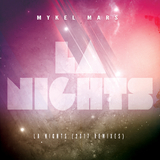 L.A. Nights(2017 Remixes) by Mykel Mars mp3 download