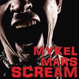 Scream by Mykel Mars mp3 downloads