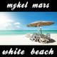 Mykel Mars White Beach