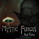 Mystic Fungus Lost Tapes