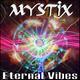 Mystix Eternal Vibes