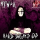 Mywar Hard Drugs - EP