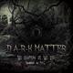 Naaz D Ark Matter - The Beginning of the End