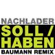 Nachlader Soll/Haben Baumann Remix