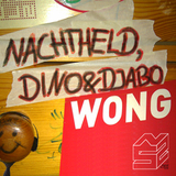 Wong by Nachtheld Feat Dino And Djabo mp3 download
