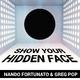 Nando Fortunato & Greg Pop - Show Your Hidden Face