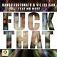 Nando Fortunato & Vic Celigan feat. Mr Muff Fuck That