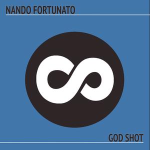 Nando Fortunato - God Shot(Ibiza Mix) (Infinity Rec.)