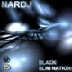 Nardj Black Slim Nation