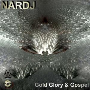 Nardj - Gold Glory & Gospel  (Avsr Records)