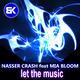 Nasser Crash & Mia Bloom Let the Music