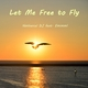 Nathaniel DJ feat. Emimml Let Me Free to Fly