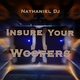 Nathaniel Dj - Insure Your Woofers