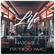 Naxwell feat. Patricio AMC Life