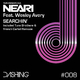 Neari feat. Wesley Avery Searchin'