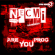 Necmi Are You Prog - The Remixes