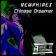 Nemphirex Chinese Dream