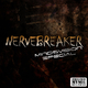 Nervebreaker Worst Nightmare E.P