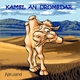 Neuland Kamel an Dromedar