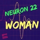 Neuron 22 Woman