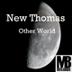 New Thomas Other World